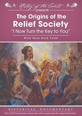 The Origins of the Relief Society I Now Turn the Key to You Mormon Documentary