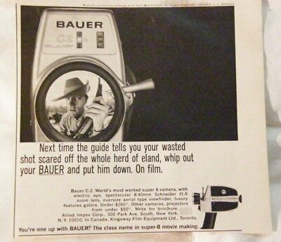Vintage Print Ad '70's- BAUER C-2 Super 8 Movie Camera - Next time your guide...