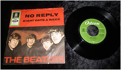 """The Beatles - 7"""" Single   """"No Reply / Eight Days A Week"""" German 1964"""