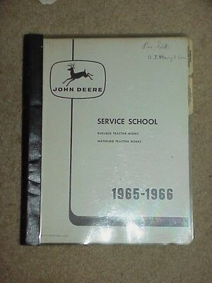 John Deere Service School Manual 1965 1966 Dubuque + Waterloo Tractor Works