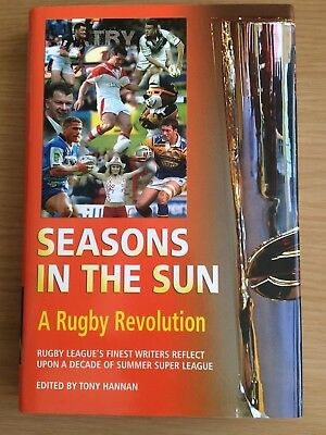 Seasons in the Sun: A Rugby Revolution Rugby League (Hardback, 2005)