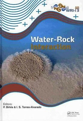 Water-Rock Interaction : Proceedings of the 13th International Conference on ...