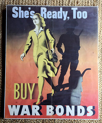 Original WW 2 She's Ready, Too War Bond Poster 22x28