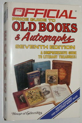 The Official Price Guide to Old Books and Autographs 7th Edition Unread 1986