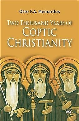 Two Thousand Years of Coptic Christianity, Paperback by Meinardus, Otto F. A....