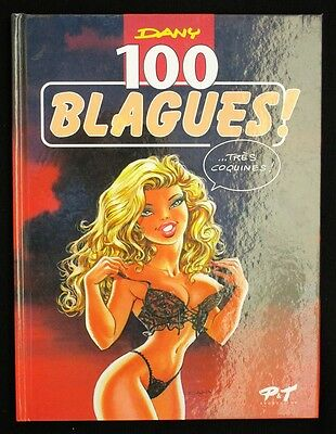 DANY ~ 100 BLAGUES ! TRES COQUINES ! ~ P&T Productions 12/1999