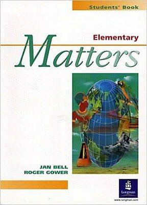 Elementary Matters : Student's Book [Taschenbuch] by Bell, Jan  Gower, Roge ...