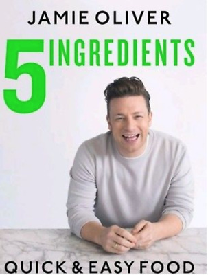 5 Ingredients - Quick & Easy Food by Jamie Oliver (PDF VERSION NOT A BOOK)