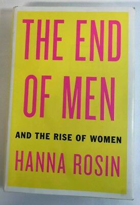 The End of Men and The Rise of Women by Hanna Rosin 2012 HC