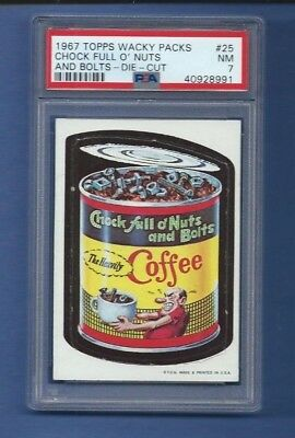 Wacky Packages 1967 Die Cut #  25 Chock Full O Nuts And Bolts Psa 7 Nm