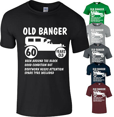 60th Birthday Mens Old Banger T Shirt Present Gift Novelty Funny Top Small