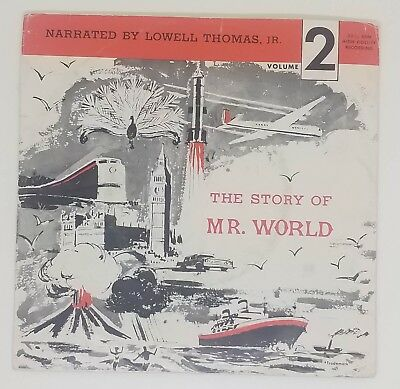 1962 The Story of MR. WORLD Lowell Thomas JR. Volume 2 33 1/3 RPM Record