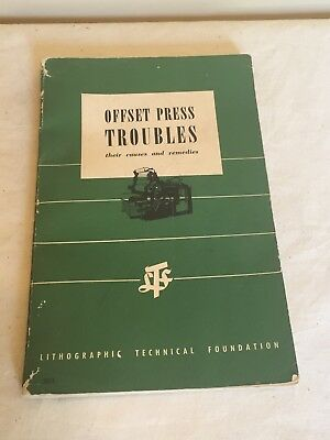 Offset Press Troubles Paperback 1957 (Sheet Fed Presses)