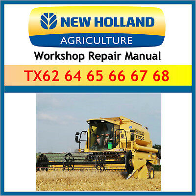 New Holland TX60 Combine TX62 TX64 TX65 TX66 TX68 Complete Workshop manual