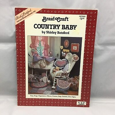 Braid Craft Country Baby 1987 Shirley Botsford Fabric Rug Braiding Booklet