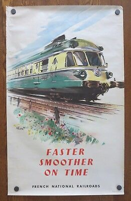 Original Vintage Poster FASTER SMOOTHER ON TIME French Railroad Travel 1957
