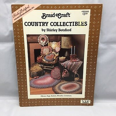 Braid Craft Country Collectibles 1987 Shirley Botsford Fabric Rug Braiding
