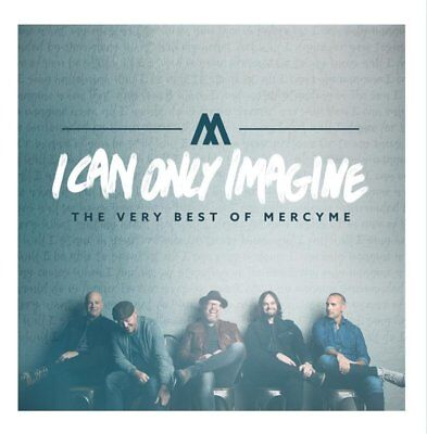 I Can Only Imagine - The Very Best of MercyMe by MercyMe Audio CD NO TAX NEW