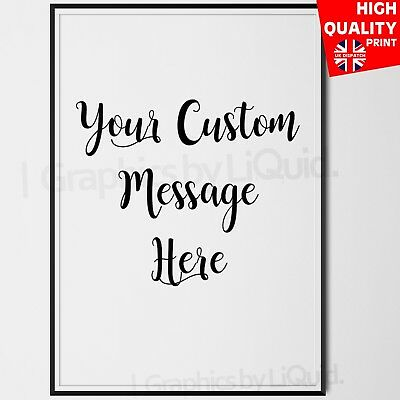 Custom Quote Personalised Typography Poster White & Black Wall Art Print