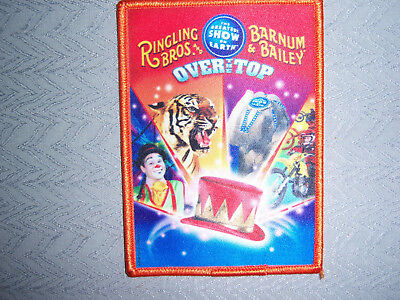 Ringling Bros Barnum and Bailey Circus Patch Patches Badge Over the top