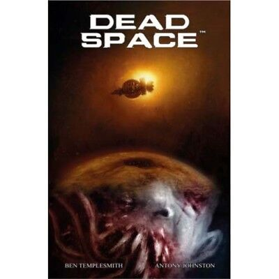 Dead Space  by Johnston & Templesmith . . . . . . 9781781165515