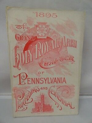 1895 Grand Holy Royal Arch Chapter of PA Original illustrated Paperback Masonic