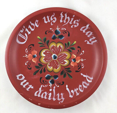 """Vintage Rosemaling Hand Painted Folk Art Wood Plate Give Us This Day Red 9.5"""""""