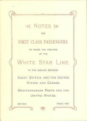 Notes for First Class Passengers - Titanic