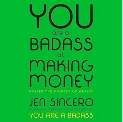 You Are a Badass at Making Money Master...by Jen Sincero(AUDIO BOOK, DOWNLOAD)