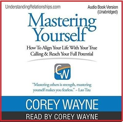 Mastering Yourself How to Align Your Life...by Corey Wayne(audio book, DOWNLOAD)