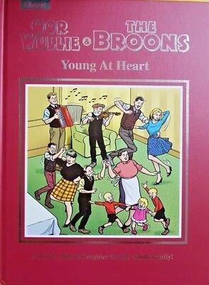 Oor Wullie & The Broons Book 2018 = Young At Heart = For The Whole Family