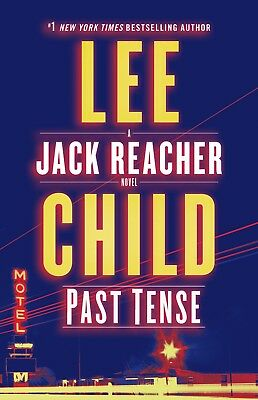 Past Tense: A Jack Reacher Novel by Lee Child Hardcover 0399593519  NEW