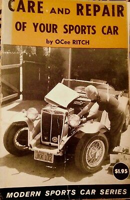 CARE and REPAIR of your SPORTS CAR by OCee Ritch, Modern Sports Car Series