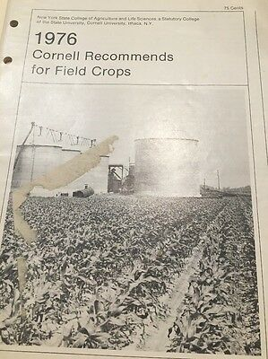1976 Cornell Recommends for Field Crops booklet NY State College of Agriculture
