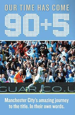 Manchester City FC 90+5 - Hardback - Free Delivery