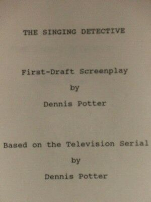 Dennis Toepfer - The Singing Detective - First-Draft Screenplay - 1990