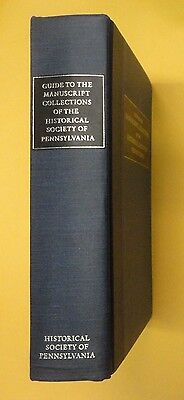 Guide Manuskript Collection Of The Historical Society Of Pennsylvania