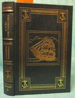 The Naval War of 1812 by Theodore Roosevelt; Easton Press