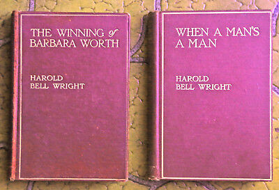 Lot of two early Harold Bell Wright books When a Man's a Man and The Winning of
