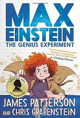Max Einstein: The Genius Experiment by James Patterson 0316523968 Hardcover NEW