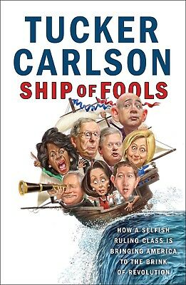Ship of Fools: by Tucker Carlson Hardcover 1501183664 NEW