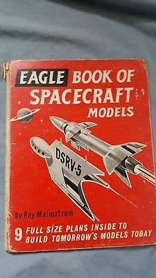 The Eagle Book of Spacecraft Models by Ray Malmstrom - Longacre Press, 1960