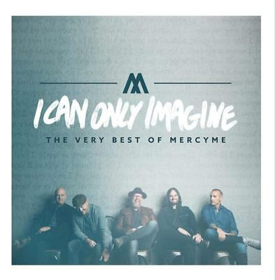 I Can Only Imagine - The Very Best of MercyMe by MercyMe Rock Audio CD NEW