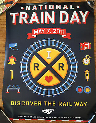 "NATIONAL TRAIN DAY MAY 7, 2011 poster 18"" x 24"" Amtrak"