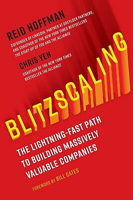 Blitzscaling: The Lightning-Fast Path to Building by Reid Hoffman 2018 Hardcover