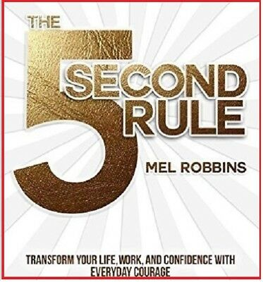 The 5 second rule Transform your life, Work and... by Mel Robbins (audio book)