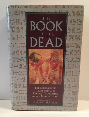 The Book Of The Dead (1995) Hardcover Ancient Egypt, Hieroglyphs, Papyrus of Ani