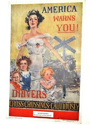 Original 1936 Poster AMERICA WARNS YOU DRIVERS CROSS CROSSINGS CAUTIOUSLY