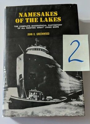 Great Lakes Shipping: Namesakes Of The Lakes 2 Volumes From The Set