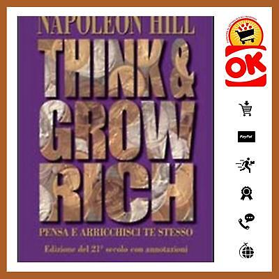 Think And Grow Rich. Pensa E Arricchisci Te Stesso 9788863660746 Napoleon Hill